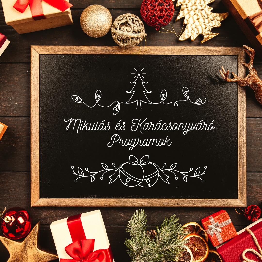Mikulás és Karácsonyváró Programok a koronás évben
