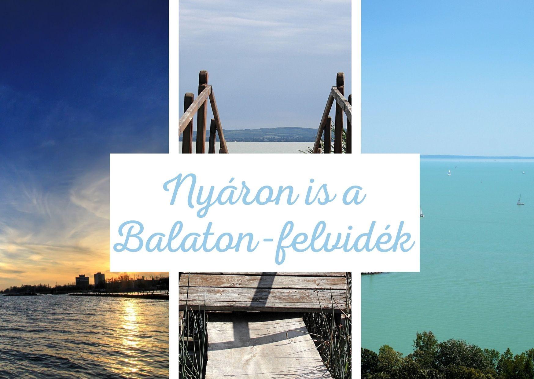 Nyáron is a Balaton-felvidék