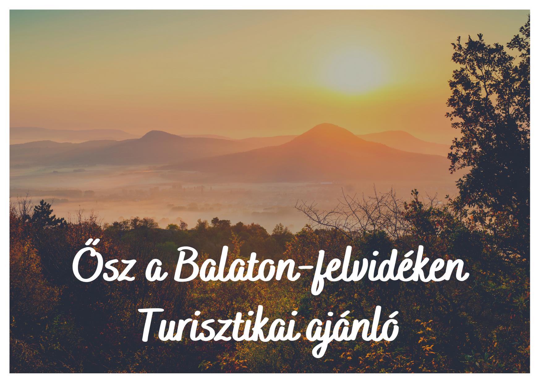 Ősz a Balaton-felvidéken